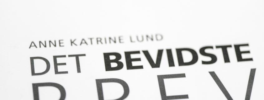 """Forsiden af bogen """"Det bevidste brev"""" af Anne Katrine Lund"""