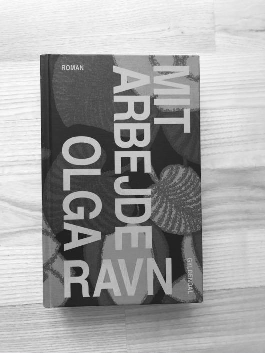 """Fotografi af Olga Ravns bog """"Mit arbejde"""""""